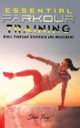 Essential Parkour Training: Basic Parkour Strength and Movement Cover Image