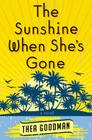 The Sunshine When She's Gone Cover Image
