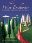 The Wise Enchanter: A Journey Through the Alphabet Cover Image