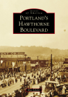 Portland's Hawthorne Boulevard (Images of America) Cover Image