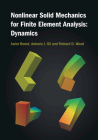 Nonlinear Solid Mechanics for Finite Element Analysis: Dynamics Cover Image