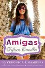 Fifteen Candles (Amigas #1) Cover Image