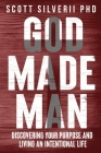 God Made Man: Discovering Your Purpose and Living an Intentional Life Cover Image