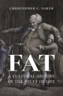 Fat: A Cultural History of the Stuff of Life Cover Image
