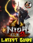 Nioh 2: LATEST GUIDE: A Detailed Guide With Best Tips, Tricks and Strategies Cover Image