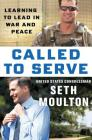 Called to Serve: Learning to Lead in War and Peace Cover Image