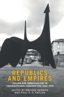 Republics and empires: Italian and American art in transnational perspective, 1840-1970 Cover Image
