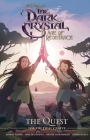 Jim Henson's The Dark Crystal: Age of Resistance: The Quest for the Dual Glaive Cover Image