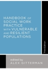 Handbook of Social Work Practice with Vulnerable and Resilient Populations Cover Image