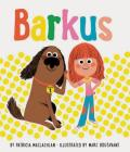 Barkus: Book 1 (Dog Books for Kids, Children's Book Series, Books for Early Readers) Cover Image