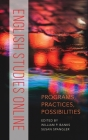 English Studies Online: Programs, Practices, Possibilities Cover Image