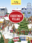 My Big Wimmelbook—Christmas Village (My Big Wimmelbooks) Cover Image