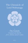 The Chronicle of Lord Nobunaga (Brill's Japanese Studies Library #36) Cover Image