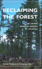 Reclaiming the Forest: The Ewenki Reindeer Herders of Aoluguya Cover Image