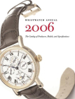 Wristwatch Annual 2006: The Catalog of Producers, Models and Specifications Cover Image