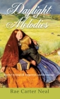 Daylight Melodies: Poetry to Inspire, Empower and Encourage Cover Image