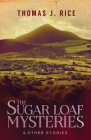 The Sugar Loaf Mysteries & Other Stories Cover Image
