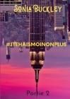 #jtehaismoinonplus: Partie 2 Cover Image