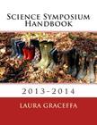 Science Symposium Handbook: 2013-2014 Cover Image