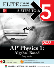 5 Steps to a 5: AP Physics 1 Algebra-Based 2022 Elite Student Edition Cover Image