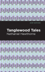 Tanglewood Tales Cover Image