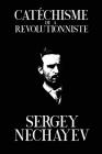 Catéchisme de a Revolutionniste: Catechism of a Revolutionary Cover Image