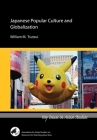 Japanese Popular Culture and Globalization (Key Issues in Asian Studies) Cover Image