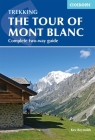 The Tour of Mont Blanc: Complete two-way trekking guide Cover Image