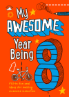 My Awesome Year Being 8 Cover Image