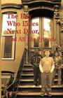 The Boy Who Lives Next Door, and All His Friends Cover Image