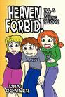 Heaven Forbid! Volume 1: Not Getting Religion! Cover Image