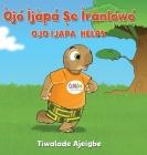 Òjó Ìjàpá Ṣe ìrànlọ́wọ́: Ojo Ijapa Helps Cover Image