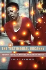 The Testimonial Uncanny: Indigenous Storytelling, Knowledge, and Reparative Practices Cover Image