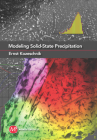 Modeling Solid-State Precipitation (Computational Materials Science and Engineering) Cover Image