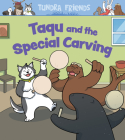 Taqu and the Special Carving: English Edition Cover Image