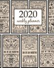 2020 Weekly Planner: Calendar Schedule Organizer Appointment Journal Notebook and Action day With Inspirational Quotes Set of Dead day bann Cover Image