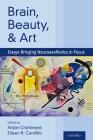 Brain, Beauty, and Art: Essays Bringing Neuroaesthetics Into Focus Cover Image