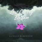 The Last Cherry Blossom Cover Image