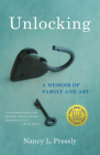 Unlocking: A Memoir of Family and Art Cover Image