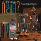 Who's Your Dada?: Redefining the Doll Through Mixed Media Cover Image