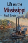 Life On The Mississippi illustrated Cover Image