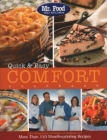 Mr. Food Test Kitchen Quick & Easy Comfort Cookbook: More Than 150 Mouthwatering Recipes Cover Image