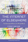 The Internet of Elsewhere: The Emergent Effects of a Wired World Cover Image