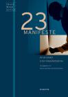 23 Manifeste Zu Bildakt Und Verkörperung Cover Image