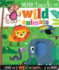 Never Touch the Wild Animals Cover Image
