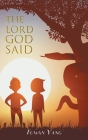 The Lord God Said Cover Image