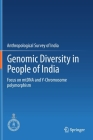 Genomic Diversity in People of India: Focus on Mtdna and Y-Chromosome Polymorphism Cover Image