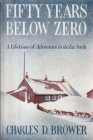 Fifty Years Below Zero Cover Image
