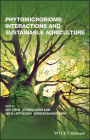 Phytomicrobiome Interactions and Sustainable Agriculture Cover Image