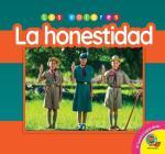 La Honestidad = Honesty (Los Valores) Cover Image